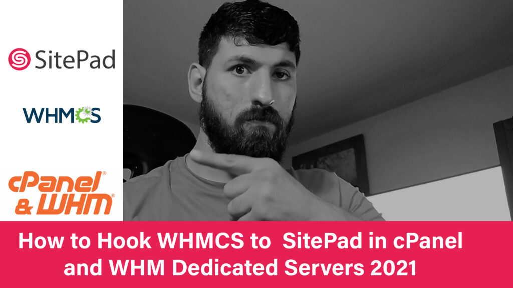 How to Hook WHMCS to  SitePad in cPanel and WHM Dedicated Servers 2021