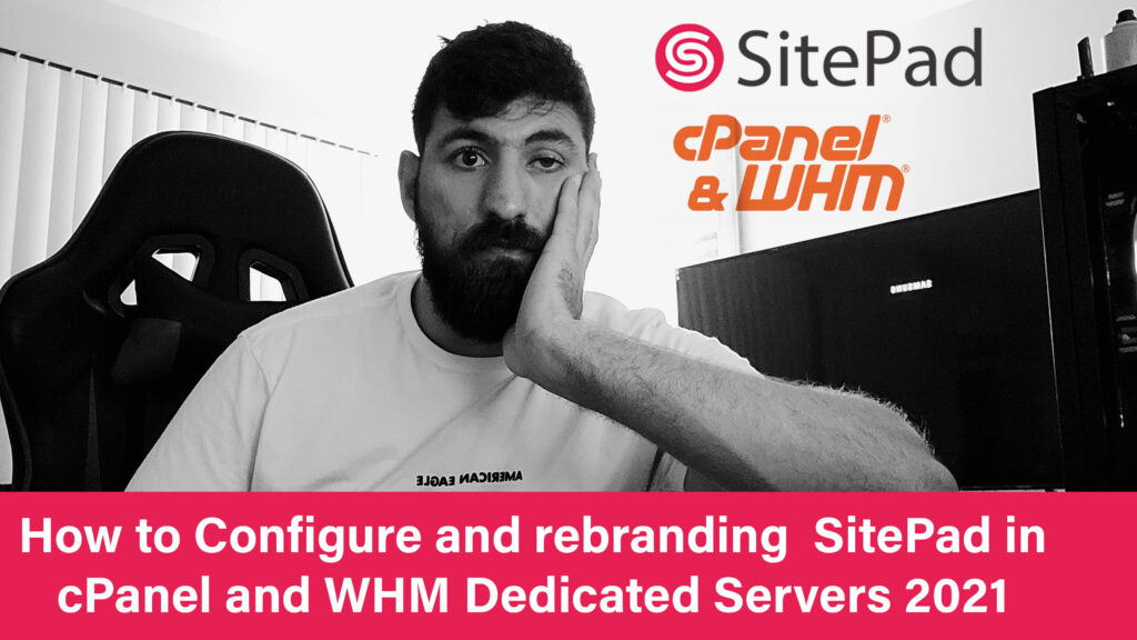 How to Configure and rebranding  SitePad in cPanel and WHM  2021